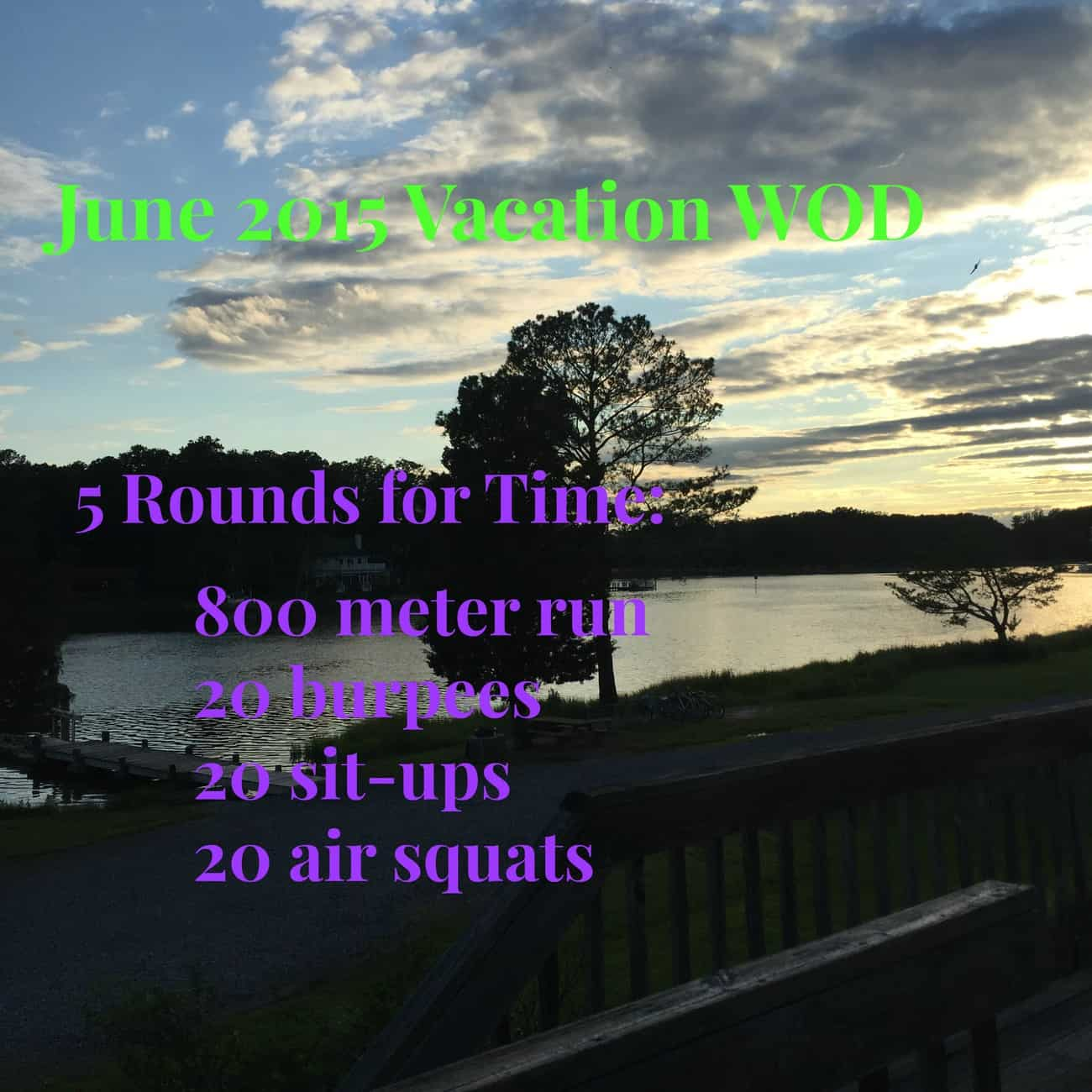 Vacation WOD
