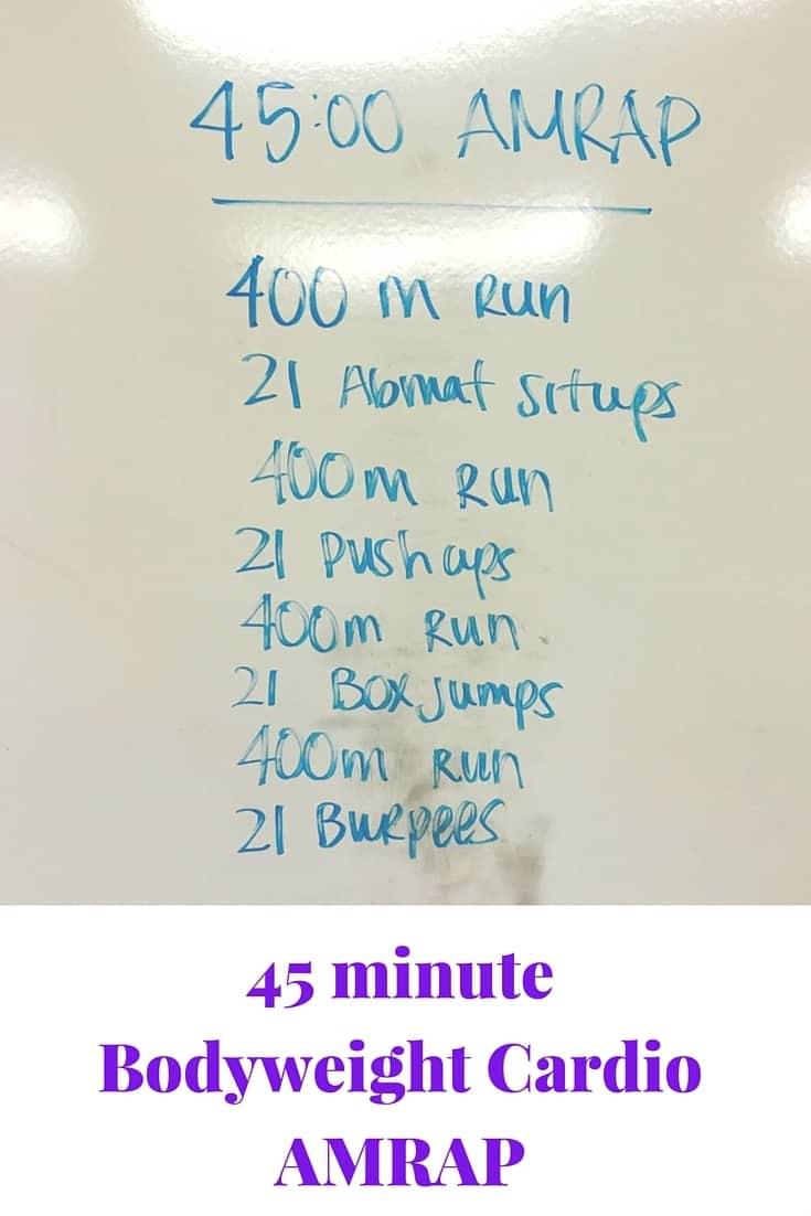 45 minute Bodyweight Cardio AMRAP