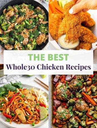 A collage of four chicken recipes with the text that says 'THE BEST Whole30 Chicken Recipes'